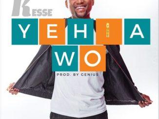 Kesse – Yehia Wo (Prod. By Genius)