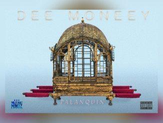 Dee Moneey – Palanquin (Prod. by Knero Beats)
