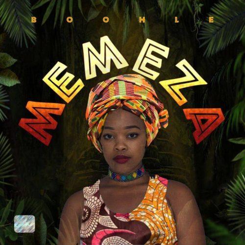 Boohle – Memeza Ft. ThackzinDJ, Teejay mp3 download