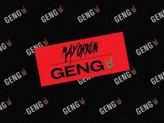 Mayorkun – Geng (Naija Remix) Ft. M.I Abaga, Vector, Sinzu, Ycee