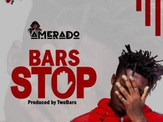 Amerado – Bars Stop (Prod. by Two Bars)