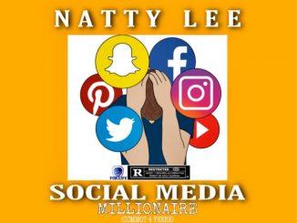 Natty Lee – Social Media Millionaire (Commot 4 There)