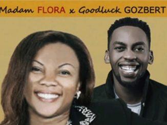 Madam Flora – Mwenye Majibu Ft. Goodluck Gozbert
