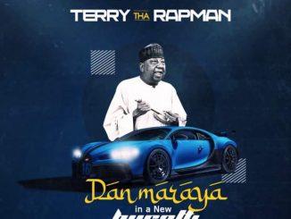 Terry Tha Rapman – Dan Maraya In A New Bugatti