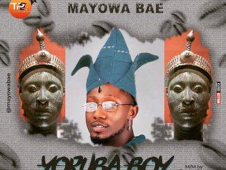 Mayowa Bae – Yoruba Boy