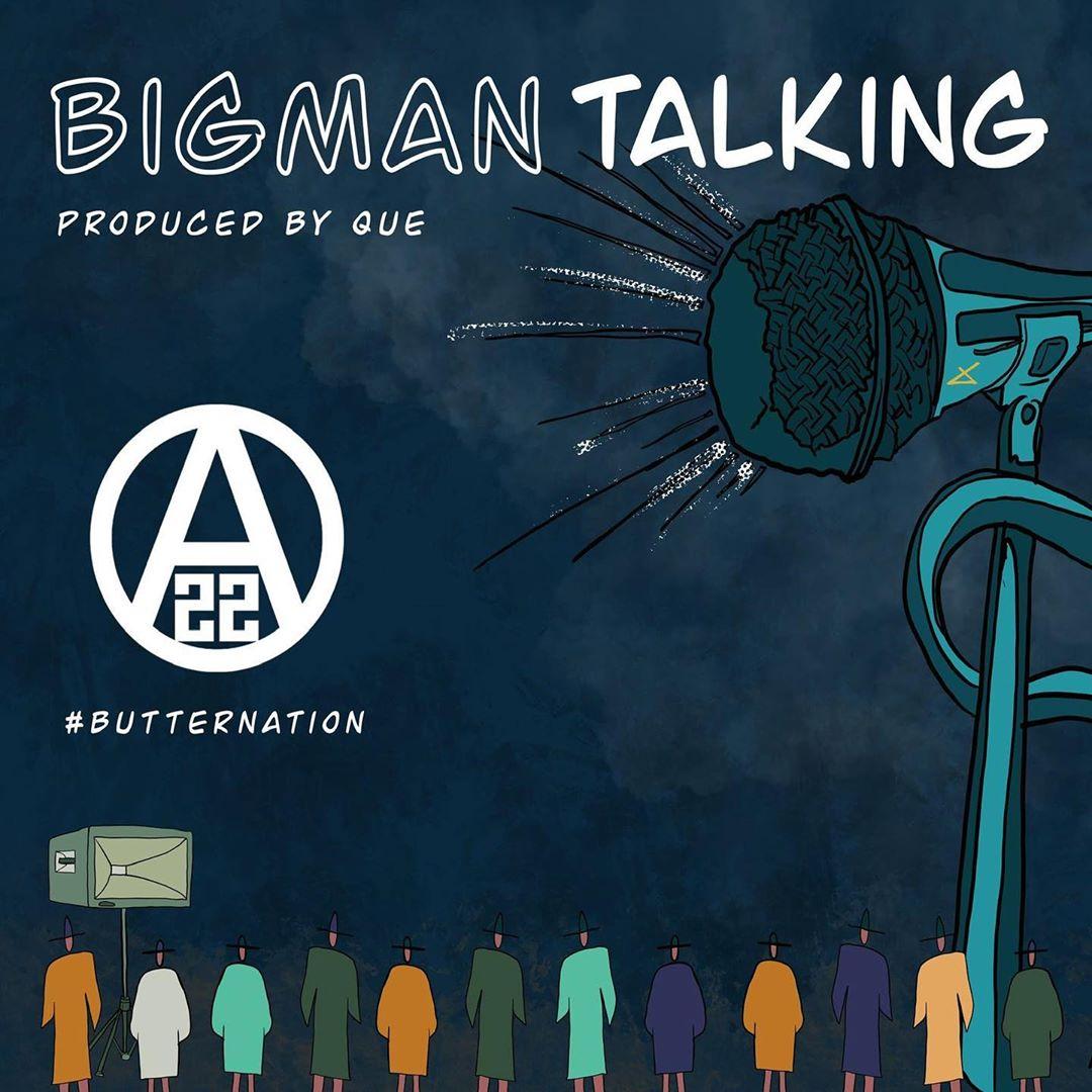 Ajebutter22 – Big Man Talking mp3 download