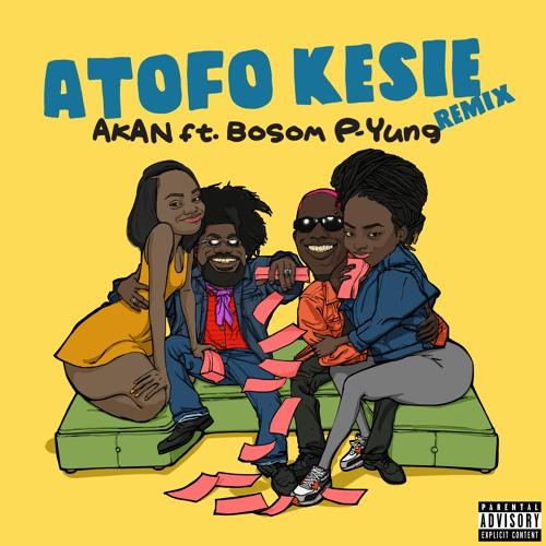 Akan – Atofo Kesie (Remix) Ft. Bosom P-Yung mp3 download