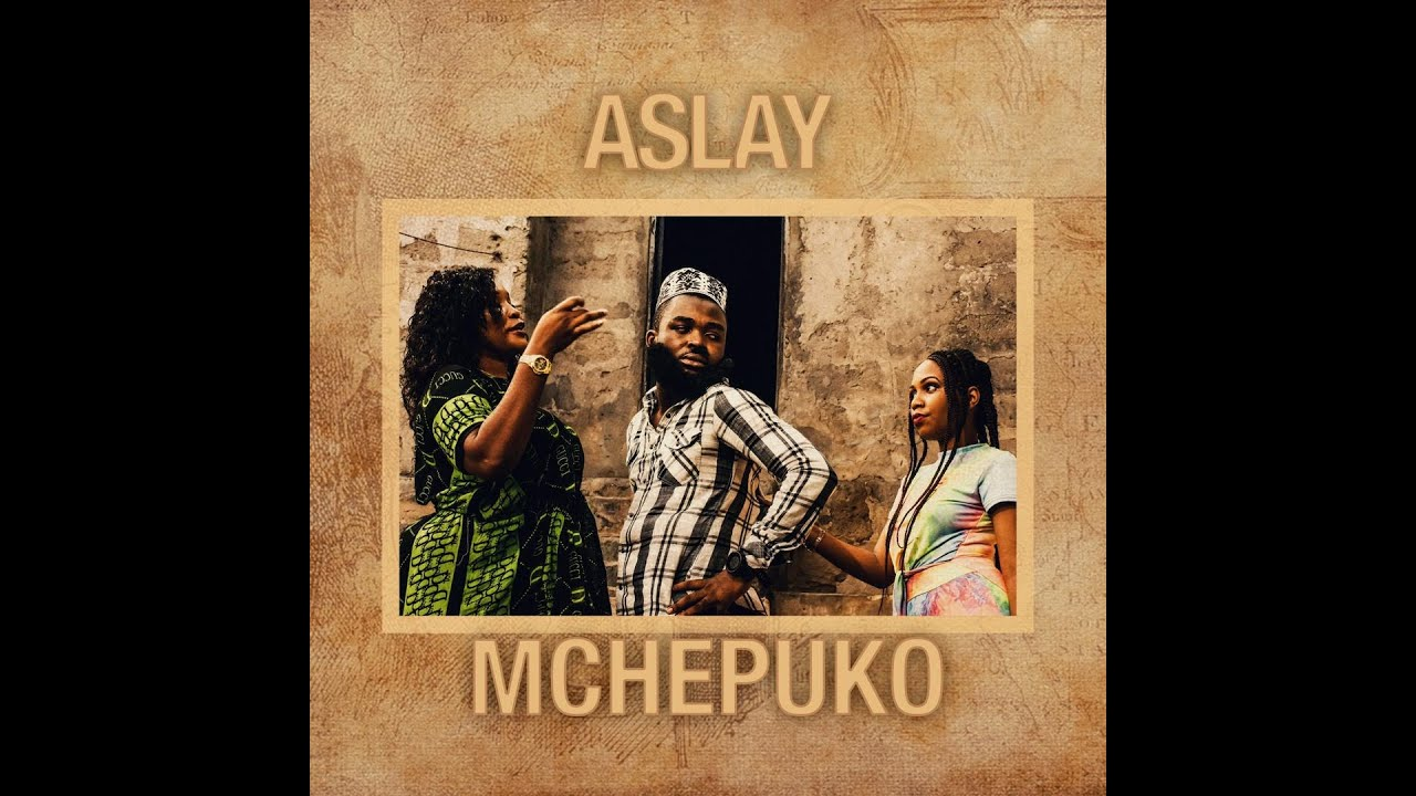 Aslay – Mchepuko [Audio + Video] mp3 download