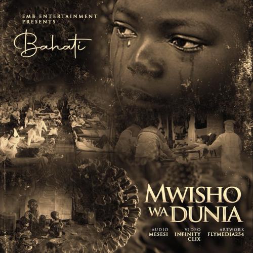 Bahati – Mwisho Wa Dunia (Corona Virus) mp3 download