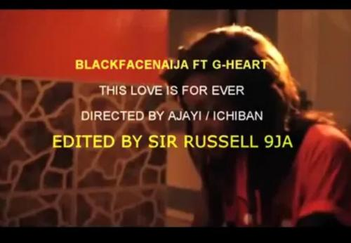 BlackFaceNaija – This Love Ft. G-Heart Aka Uneeq  mp3 download