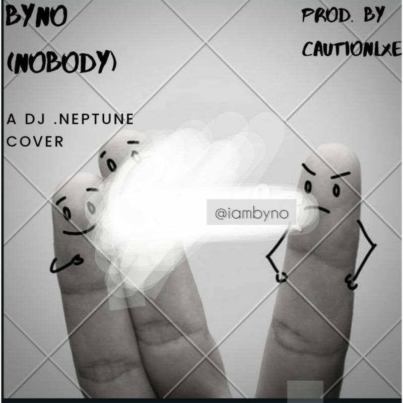 Byno – Nobody (DJ Neptune Cover) mp3 download