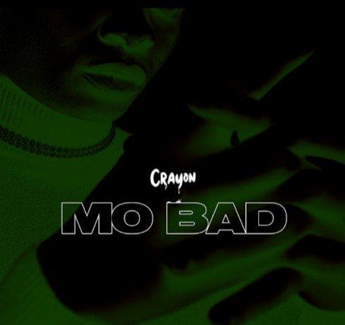 Crayon – Mo Bad mp3 download
