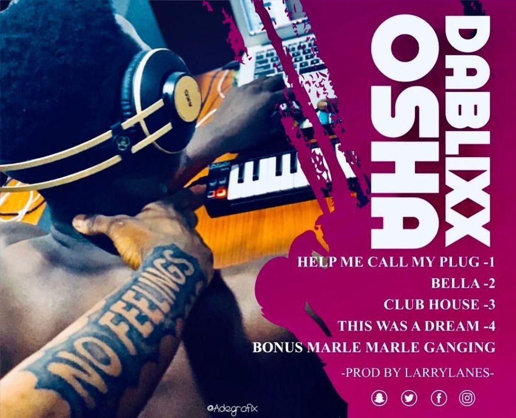 Dablixx Osha – Help Me Call My Plug mp3 download