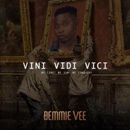 Demmie Vee – Vini Vidi Vici mp3 download