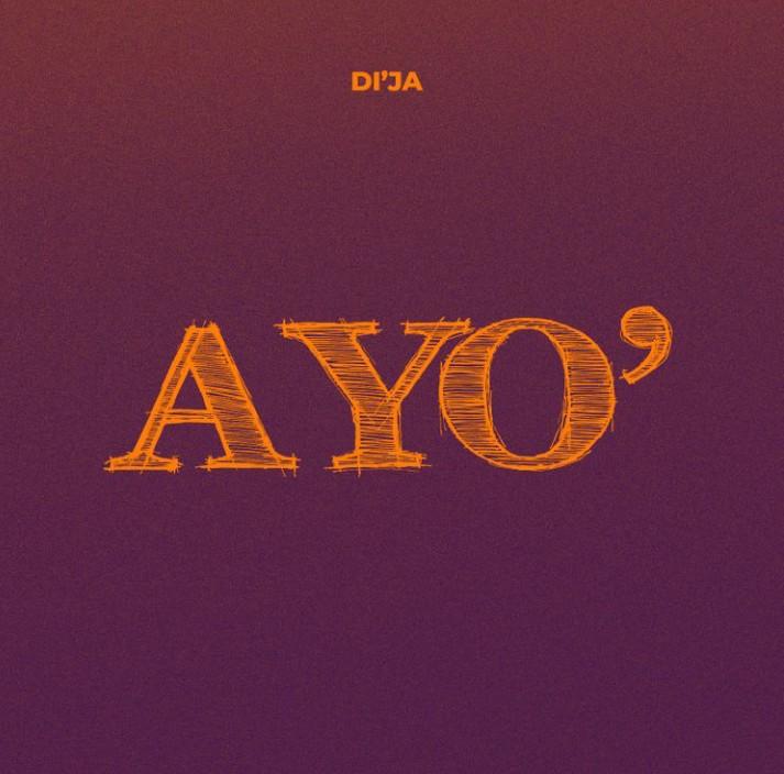 Di'ja – AYO mp3 download