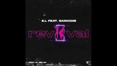 E.L – Revival Ft. Sarkodie mp3 download