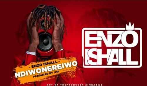 Enzo Ishall – Ndiwonereiwo mp3 download