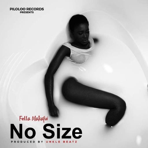 Fella Makafui – No Size  mp3 download