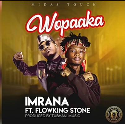Imrana – Wopaaka Ft. Flowking Stone mp3 download