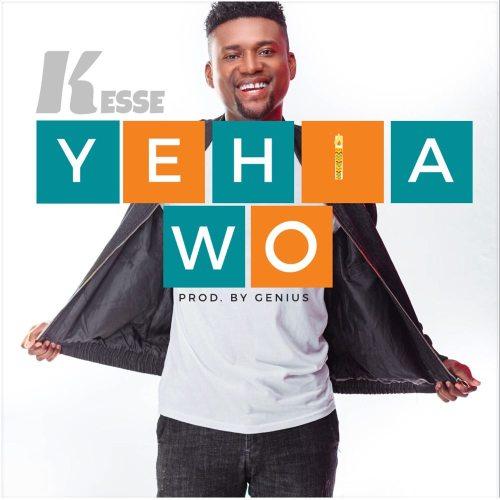 Kesse – Yehia Wo  mp3 download