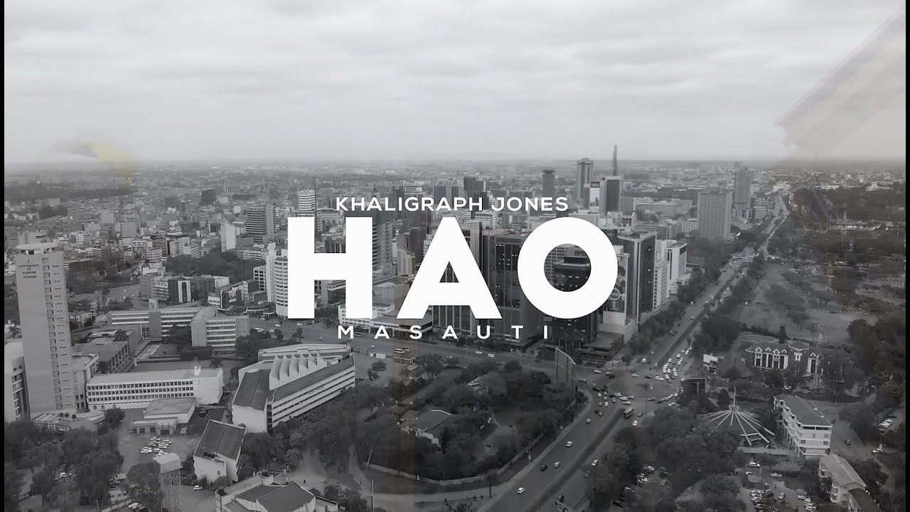 Khaligraph Jones – Hao Ft. Masauti mp3 download