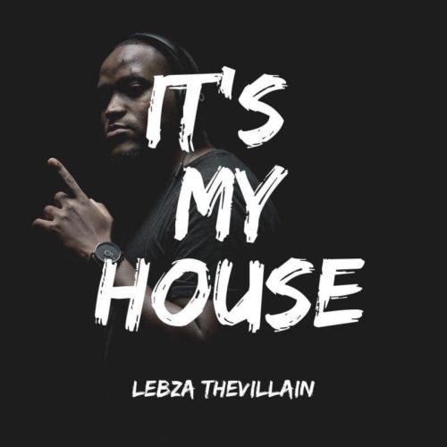 Lebza TheVillain – Tech Me Hard mp3 download
