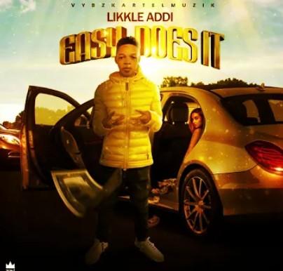 Likkle Addi – Easy Does It mp3 download