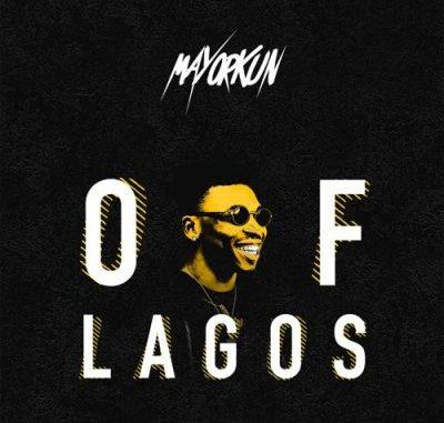 Mayorkun – Of Lagos mp3 download