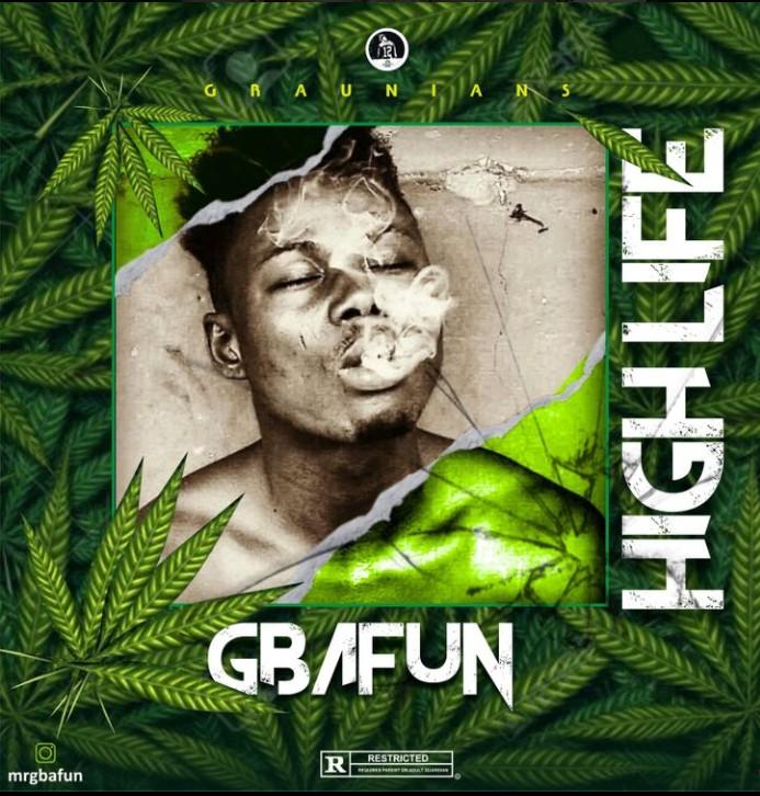 Mr Gbafun – High Life mp3 download