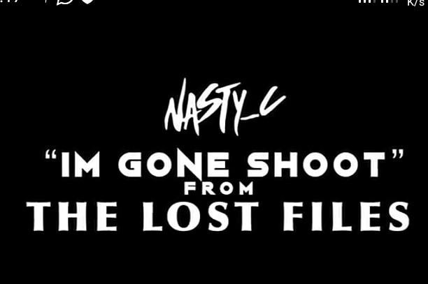 Nasty C – I'm Gone Shoot mp3 download