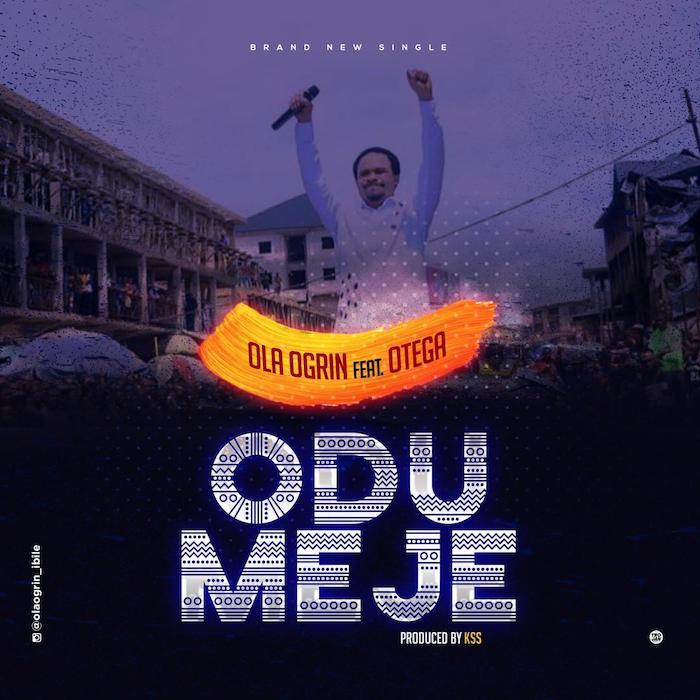 Ola Ogrin Ft. Otega – Odumeje mp3 download