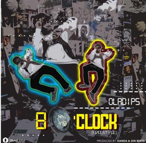 OlaDips – 8 O'Clock (Freestyle) mp3 download