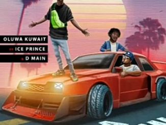 Oluwakuwait – On A Low Ft. Ice Prince, DMain
