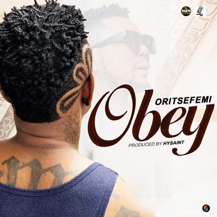 Oritse Femi – Obey mp3 download
