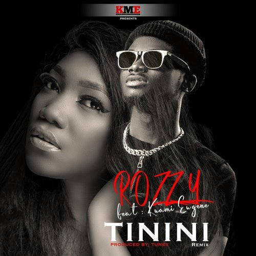 Rozzy Ft. Kuami Eugene – Tinini (Remix) mp3 download