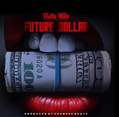 Shatta Wale – Future Dollar  mp3 download