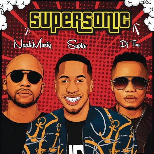 Supta – SuperSonic Ft. NaakMusiQ, DJ Tira mp3 download