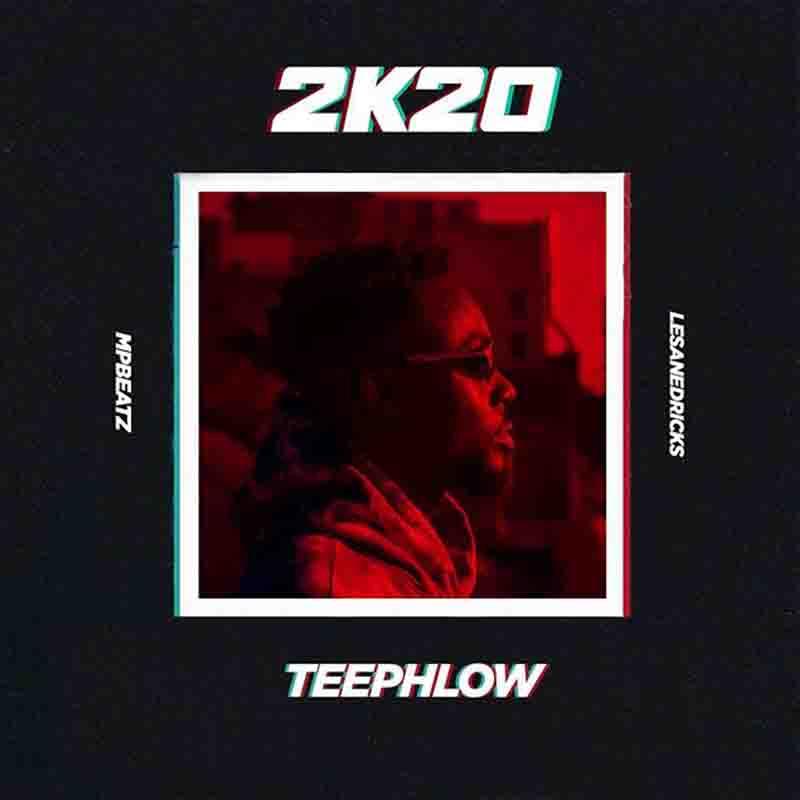 Teephlow – 2k20 mp3 download