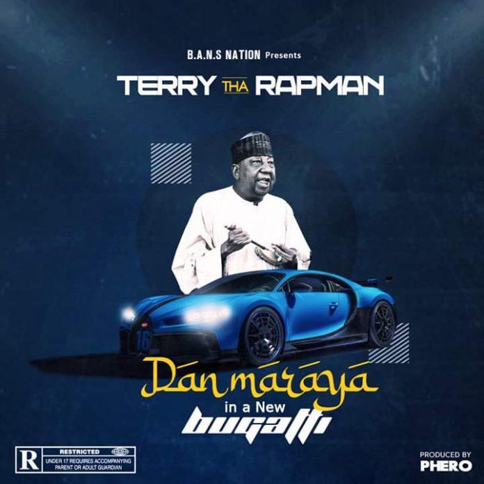 Terry Tha Rapman – Dan Maraya In A New Bugatti mp3 download