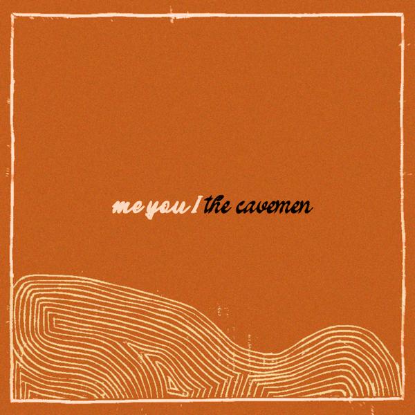 The Cavemen – Me You I mp3 download