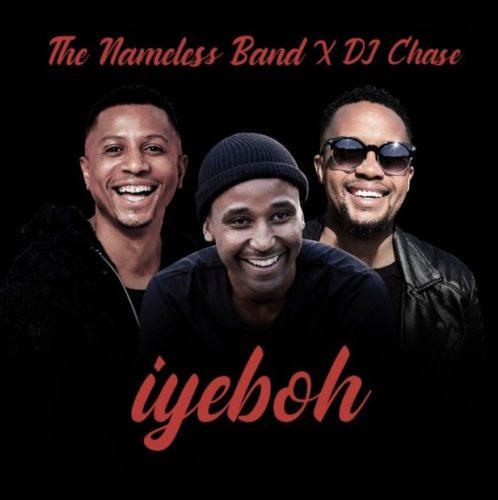 The Nameless Band – Iyebo Ft. DJ Chase mp3 download