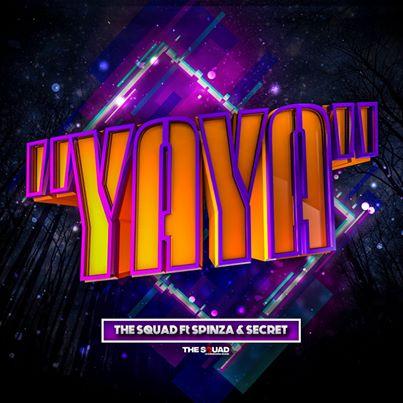 The Squad – Yaya Ft. Spinza, Secret mp3 download