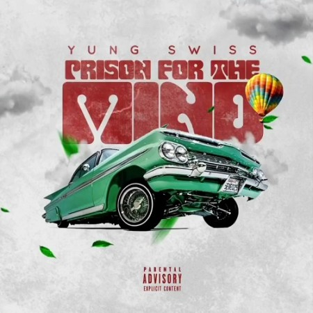 Yung Swiss – Prison for the Mind mp3 download
