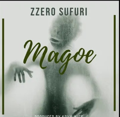 Zzero Sufuri – Magoe mp3 download