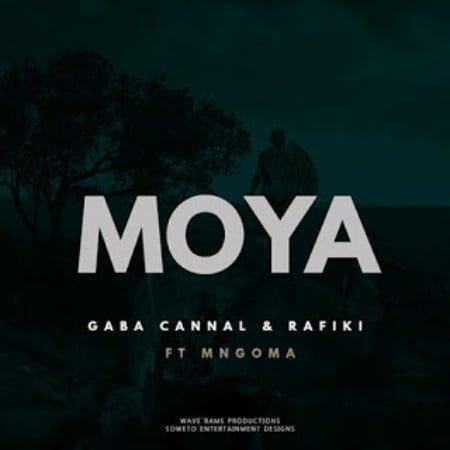 Gaba Cannal & Rafiki – Moya Ft. Mngoma Omuhle mp3 download