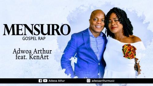 Adwoa Arthur – Mensuro Ft. KenArt mp3 download