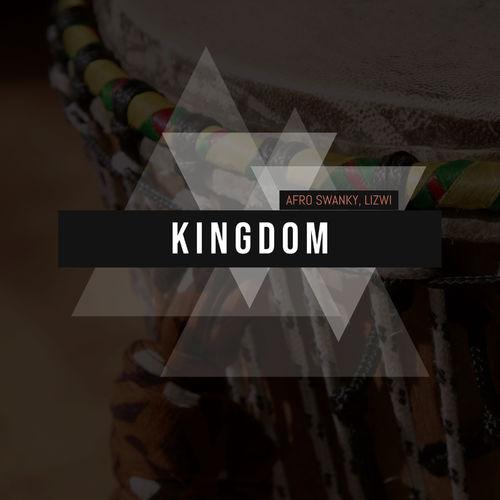Afro Swanky – Kingdom Ft. Lizwi mp3 download