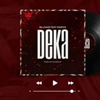 Billnass – Deka Ft. Marioo  mp3 download