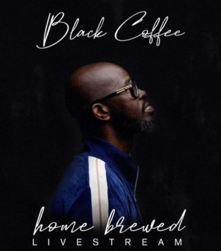 Black Coffee – Home Brewed 005 (Live Mix) mp3 download