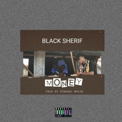Black Sherif – Money  mp3 download